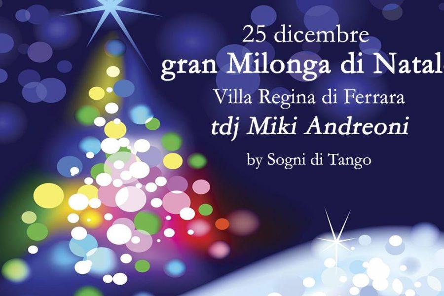 25 dicembre – Gran milonga di Natale al Villa Regina di Ferrara