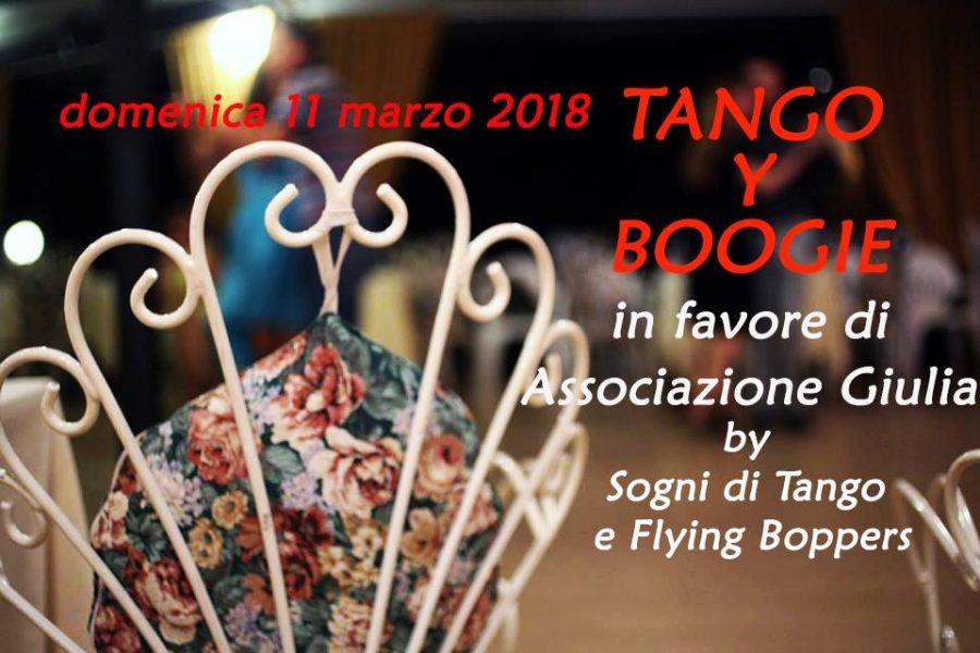 TANGO Y BOOGIE!!!  Raccolta fondi per l'Associazione di volontariato Giulia Onlus