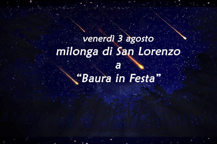 venerdì 3 agosto – milonga di San Lorenzo a Baura in festa!!