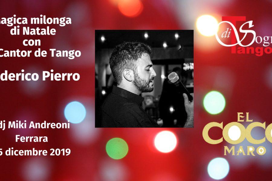 Gran milonga di Natale con el Cantor argentino Federico Pierro!!