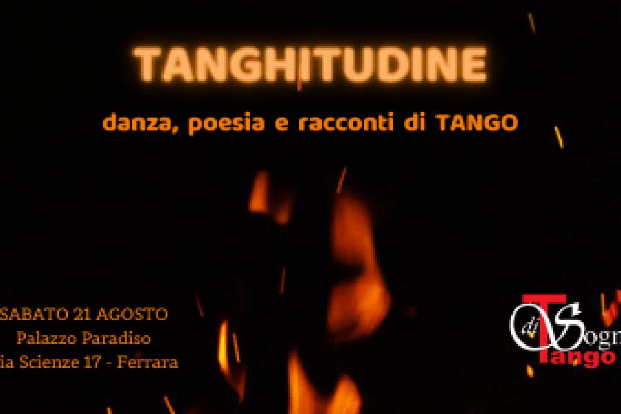POSTI ESAURITI – TANGHITUDINE – Palazzo Paradiso